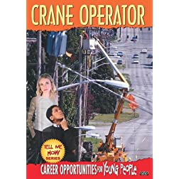 Tell Me How Career Series: Crane Operator