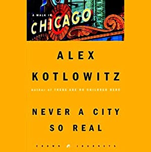 Never a City So Real Audiobook