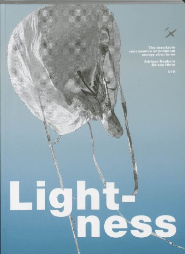 Lightness: The Inevitable Renaissance of Minimum Energy Structures