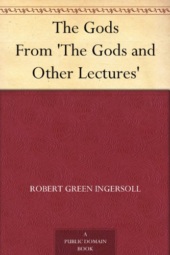 The Gods From 'The Gods and Other Lectures'