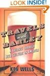 Travels with Barley: A Journey Throug...