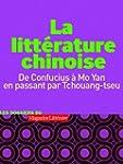 La litt�rature chinoise - De Confuciu...