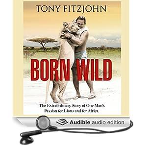 Born Wild (Unabridged)