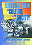 img - for Bisexual Men in Culture and Society book / textbook / text book