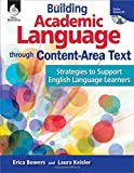 Building Academic Language Through Content-Area Text, Strategies To Support English Language Learners