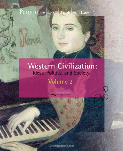 Western Civilization: Ideas, Politics, and Society,...