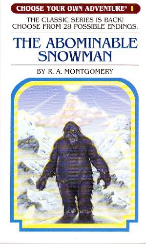 The Abominable Snowman: The Classic Series is Back! Choose from 28 Possible Endings. (Choose Your Own Adventure)