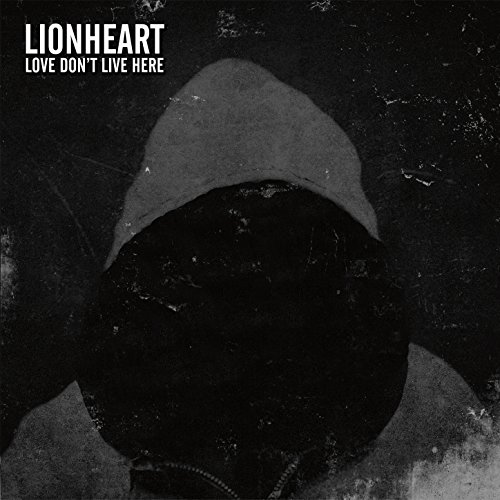 Lionheart-Love Dont Live Here-2016-DeBT Download