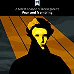 A Macat Analysis of Søren Kierkegaard's Fear and Trembling | Brittany Pheiffer Noble
