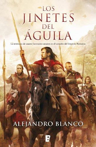 Los jinetes del Águila por Alejandro Blanco
