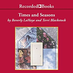 Times and Seasons | [Terri Blackstock, Beverly LaHaye]
