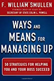 img - for Ways and Means for Managing Up: 50 Strategies for Helping You and Your Boss Succeed book / textbook / text book