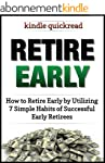 Retire Early: How to retire early by...