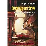 """Begegnung in der High Sierra (Luke Harrison - Weltraumabenteurer 1)von """"Myra �akan"""""""