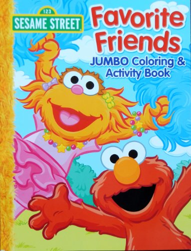 "2013 Sesame Street ""Favorite Friends"" Elmo Coloring Book for Kids - 96 Pages"
