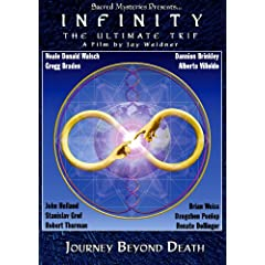 Infinity:The Ultimate Trip <BR> Journey Beyond Death