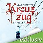 Kreuzzug | Marc Ritter
