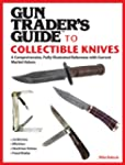 Gun Trader's Guide to Collectible Kni...