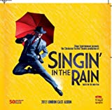 Singin' in the Rain: The 2012 London Cast Album Adam Cooper