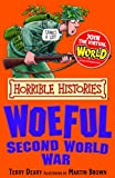 img - for Horrible Histories: Woeful Second World War book / textbook / text book