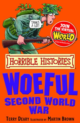 Terry Deary - Horrible Histories: Woeful Second War