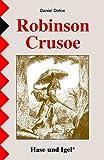 Robinson Crusoe: Schulausgabe