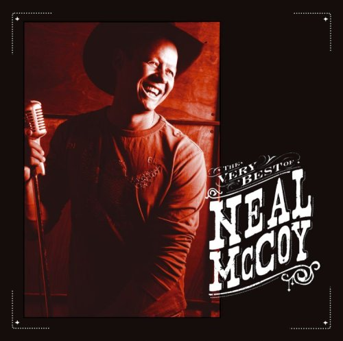 Neal McCoy - The Very Best of Neal McCoy - Zortam Music