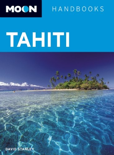 Moon Tahiti: David Stanley: 9781598807387: Amazon.com: Books