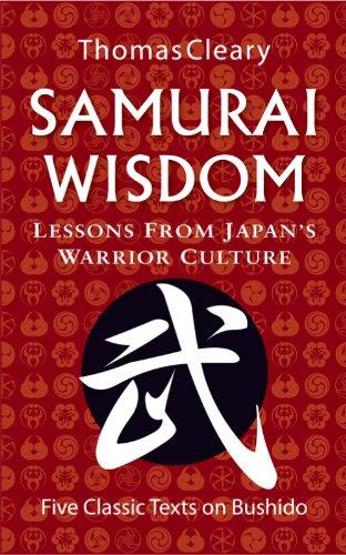 Thomas Cleary - Samurai Wisdom
