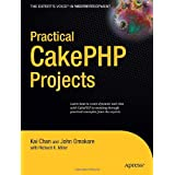 "Practical CakePHP Projects (Expert's Voice in Web Development)von ""Kai Chan"""