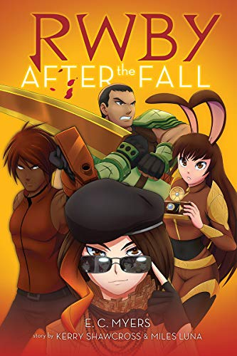 After the Fall (RWBY, Book #1) [Myers, E. C.] (Tapa Blanda)