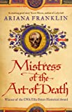 Mistress Of The Art Of Death (Mistress of the Art of Death 1) Ariana Franklin