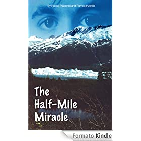 The Half-Mile Miracle (English Edition)