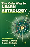 The Only Way to Learn about Astrology, Volume 3, Second Edition