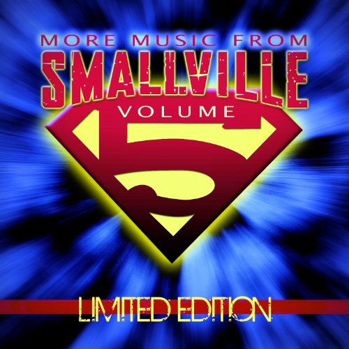 More Music From Smallville Volume 5 by One Republic, Hoobastank, OK Go, The Donnas and Good Charlotte