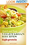 Quick and Easy Vegetarian Recipes High Protein