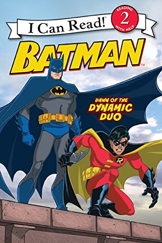 Batman Classic: Dawn of the Dynamic Duo (I Can Read. Level 2)