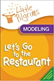 Little Pilgrims Let's Go to the Restaurant - DVD Video for Children with Autism, PDD-NOS, Aspergers, ADD, ADHD, plus Speech Delay. Teaches Behavior Modeling. Includes Expert Instructions within the Director of a Early Intervention System!