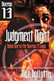 Judgment Night: BUREAU 13 - Book One (1554047099) by Pollotta, Nick