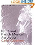 Faure and French Musical Aesthetics (...