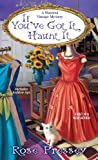 If Youve Got It, Haunt It (A Haunted Vintage Mystery)