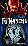 img - for Fu-Manchu: The Return of Dr. Fu-Manchu book / textbook / text book
