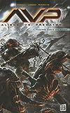 Aliens versus Predator, Tome 1 (French Edition) (230201233X) by Stradley, Randy