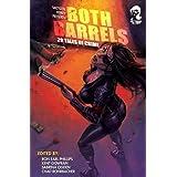 Shotgun Honey Presents: Both Barrels (Volume 1)by Dan O'Shea