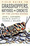 img - for By John L. Capinera Field Guide to Grasshoppers, Katydids, and Crickets of the United States [Hardcover] book / textbook / text book