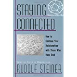 Staying Connectedby Rudolf Steiner