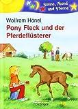 Pony Fleck und der Pferdeflüsterer