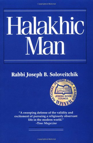 Halakhic Man, by Rabbi Joseph B. Soloveitchik