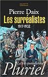 Les surréalistes (French Edition) (2012794858) by Pierre Daix
