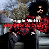 Why S*** So Crazy? (CD + DVD) by Reggie Watts [2010] Audio CD